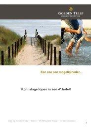 Kom stage lopen in een 4* hotel! - Golden Tulip Strandhotel Westduin