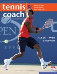 Tennis & Coach nr 4 aug 2009 - SportKaderServices