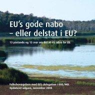 EU's gode nabo – eller delstat i EU? - Folkebevægelsen mod EU
