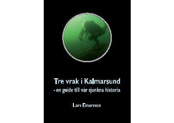 Tre vrak i Kalmarsund - Kalmar läns museum