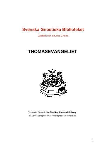 THOMASEVANGELIET - Svenska Gnostiska Biblioteket