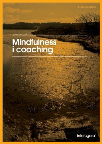 Mindfulness i coaching av Mats Jacobson - Interagera Psykologi