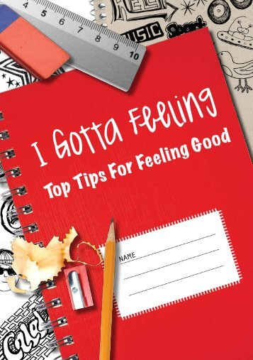 I gotta feeling: Top tips for feeling good - Anna Freud Centre