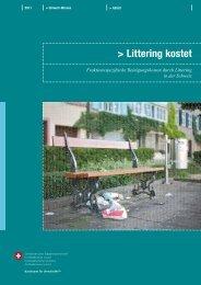 Littering kostet. Fraktionsspezifische Reinigungskosten ... - Bafu - CH