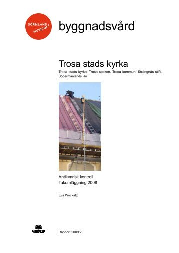 byggnadsvård - Sörmlands museum