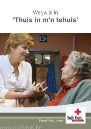 'Thuis in m'n tehuis' - Rode Kruis-Vlaanderen