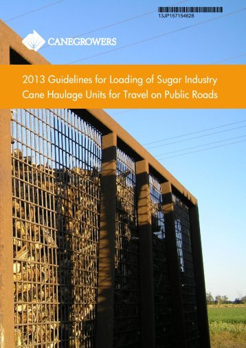 2013 Guidelines for Loading of Sugar Industry Cane ... - Canegrowers
