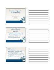 Kliniska riktlinjer och implementering Kliniska riktlinjer
