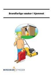 Brandfarlige væsker i hjemmet - Beredskabsstyrelsen