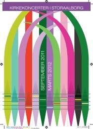 SEP T EMBER 2 011 MARTS 2012 - kirkekoncerter i stor-aalborg