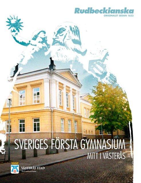Om Rudbeckianska gymnasiet och våra program (pdf) - Västerås stad