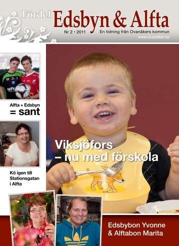Viksjöfors – nu med förskola - Ovanåkers kommun