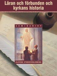 Läran och förbunden och kyrkans historia - Jesu Kristi Kyrka av Sista ...