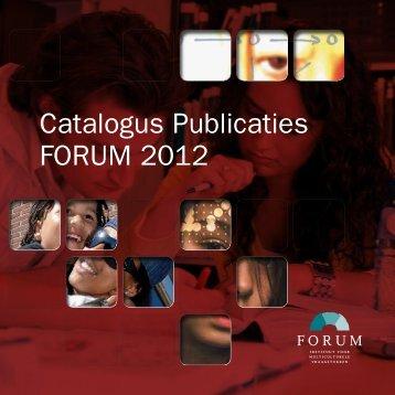 Catalogus publicaties FORUM 2012 - Forum, Instituut voor ...