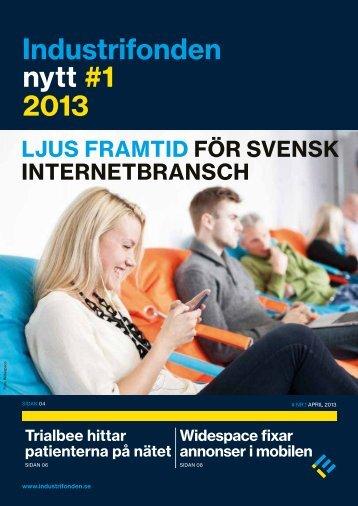 Ladda hem Industrifonden Nytt nummer 1, 2013 (350 kb)