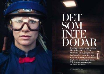 Inez Karlsson är boxaren som blev galoppjockey i USA. Hon vann ...