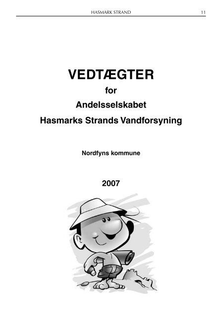 VEDTÆGTER - Andelsselskabet Hasmark Strands Vandforsyning