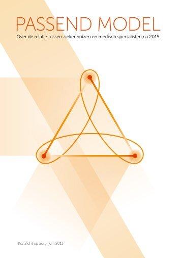 Handreiking Passend Model, over de relatie tussen ziekenhuizen en ...