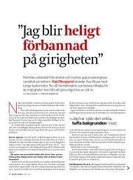 """Jag blir heligt förbannad på girigheten"""" - Dagens Arbete"""