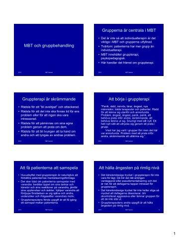 MBT och gruppbehandling Grupperna är centrala i ... - MBT-Sverige