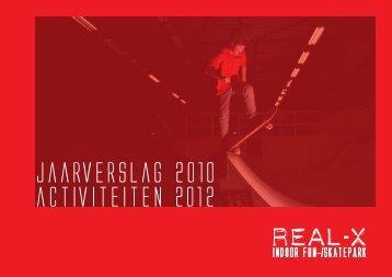jaarverslag 2010 - Real-X
