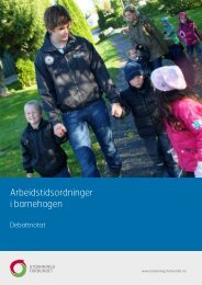 Arbeidstidsordninger i barnehagen - Utdanningsforbundet