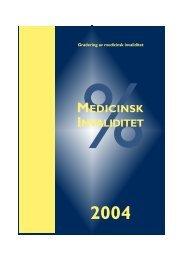 Gradering av medicinsk invaliditet 2004 - Svensk Försäkring