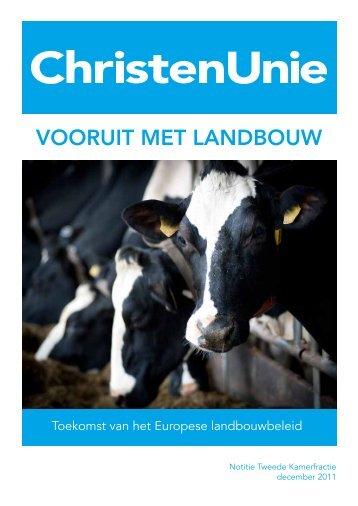 Vooruit met landbouw 389.1 kB application/pdf - ChristenUnie