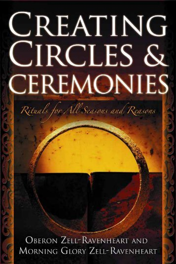 Creating Circles and Ceremonies: Rituals for All ... - reading...