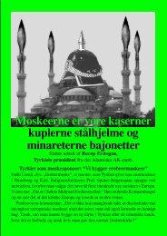 Moskeerne er vore kaserner kuplerne stålhjelme og ... - Islaminfo.dk