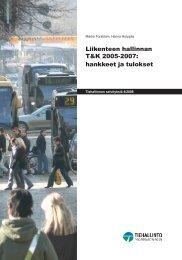 Liikenteen hallinnan T&K 2005-2007 - Häiriöt tieliikenteessä ...