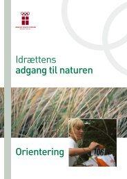 Idrættens adgang til naturen Orientering - DIF
