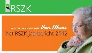 het RSZK jaarbericht 2012