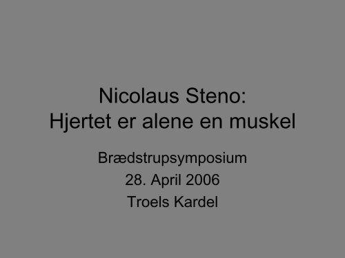 Nicolaus Steno: Hjertet er alene en muskel