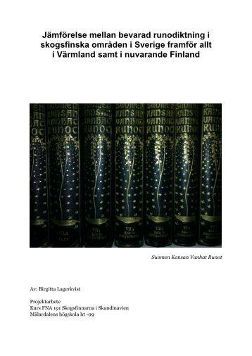 Jämförelse mellan bevarad runodiktning i skogsfinska ... - Finnsam
