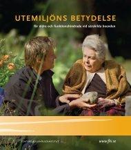 Utemiljöns betydelse för äldre och ... - Frisk i naturen