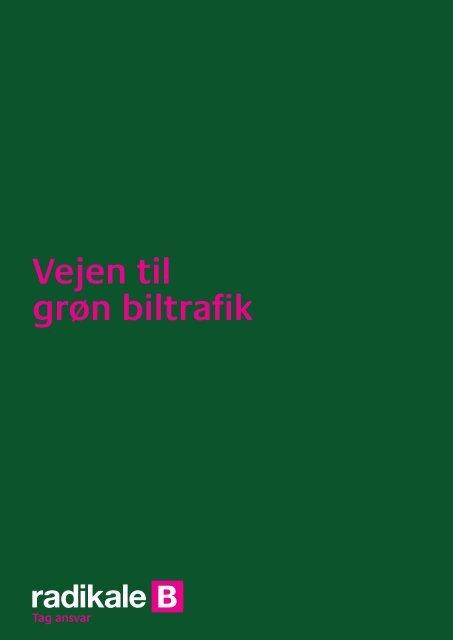 Vejen til grøn biltrafik - Radikale Venstre