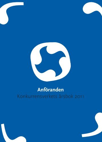 Anföranden - Konkurrensverkets årsbok 2011