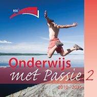 Onderwijs met Passie, 2010-2015 - ROC West-Brabant
