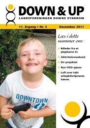 Down & Up nr. 4-2011 - Landsforeningen Downs Syndrom