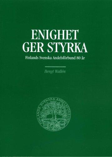 Enighet ger styrka Finlands Svenska Andelsförbund 80 år - Pellervo