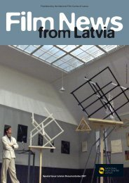 Published by the National Film Centre of Latvia Special Issue ...