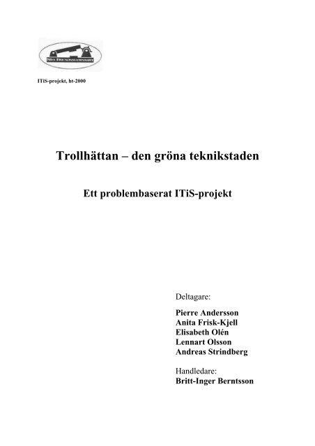 Trollhättan – den gröna teknikstaden - IT Pedagogisk Forum i ...