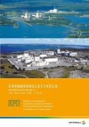 Kärnbränslecykeln - från uranutvinning till el- produktion ... - Vattenfall