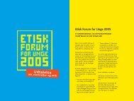 Etisk Forum for Unge 2005 - Det Etiske Råd