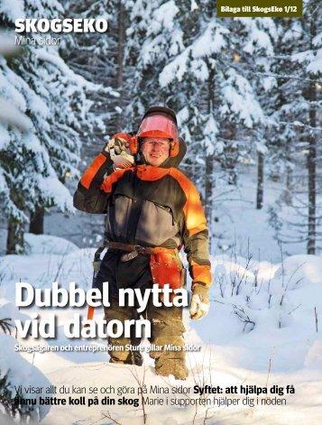 Mer om gröna kuvertet i SkogsEkos bilaga (pdf). - Skogsstyrelsen