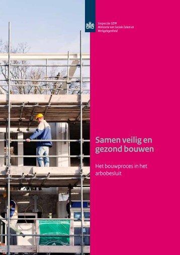 Samen veilig en gezond bouwen - Gezond werken in de bouw