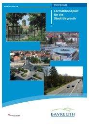 Hier den städtischen Lärmaktionsplan einsehen - Stadt Bayreuth