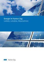 Energie im Kanton Zug Leitbild, Leitsätze, Massnahmen