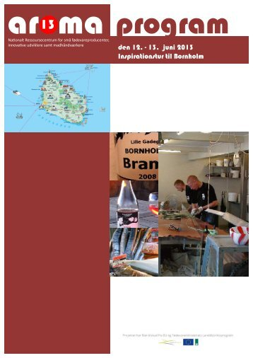 den 12. - 13. juni 2013 Inspirationstur til Bornholm - Smagen af ...